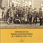 Historia de las bandas instrumentales de Valdivia (1880-1950)