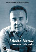 Rolando Alarcón. La canción en la noche