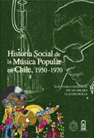 Historia social de la música popular en Chile, 1950-1970