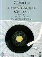 Clásicos de la música popular chilena. Vol. III, 1960-1973. Canciones y baladas