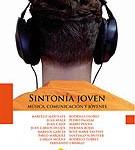 Sintonía joven. Música, comunicación y jóvenes