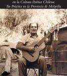El mester de juglaría en la cultura poética chilena. Su práctica en la provincia de Melipilla