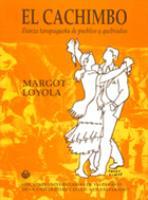 El cachimbo. Danza tarapaqueña de pueblos y quebradas