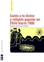 Canto a lo divino y religión popular en Chile hacia 1900