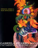 Gabriela Pizarro Soto y su andar en el folklore chileno