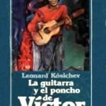 La guitarra y el poncho de Víctor Jara