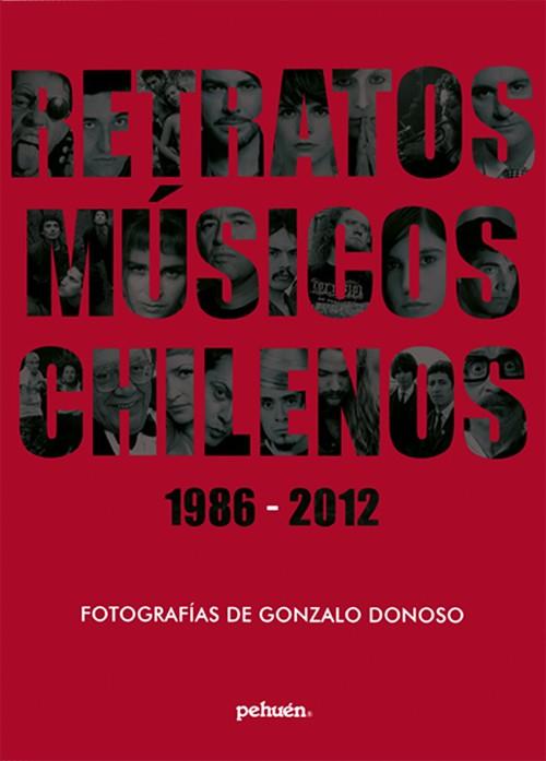 Retratos músicos chilenos 1986-2012
