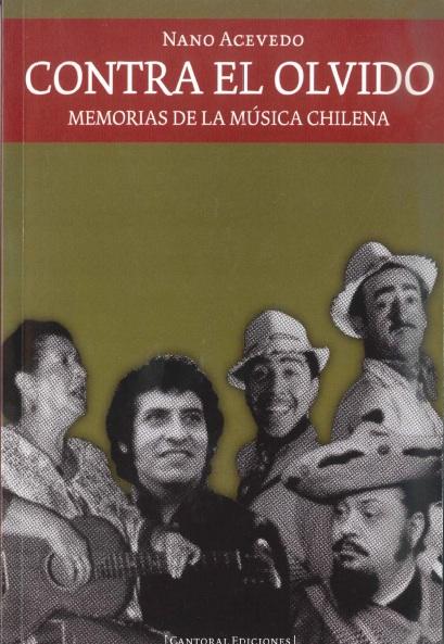 Contra el olvido. Memorias de la música chilena