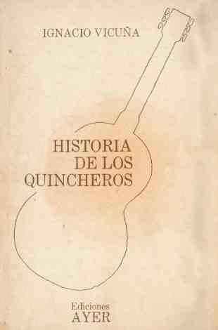 Historia de Los Quincheros