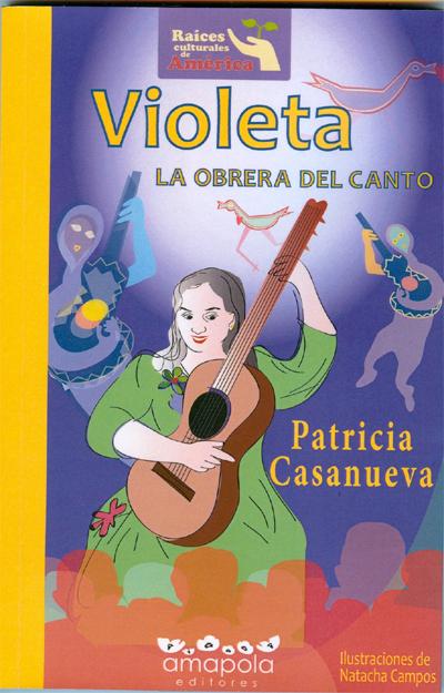 Violeta, la obrera del canto