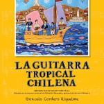 La guitarra tropical chilena