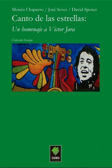 Canto de las estrellas: un homenaje a Víctor Jara