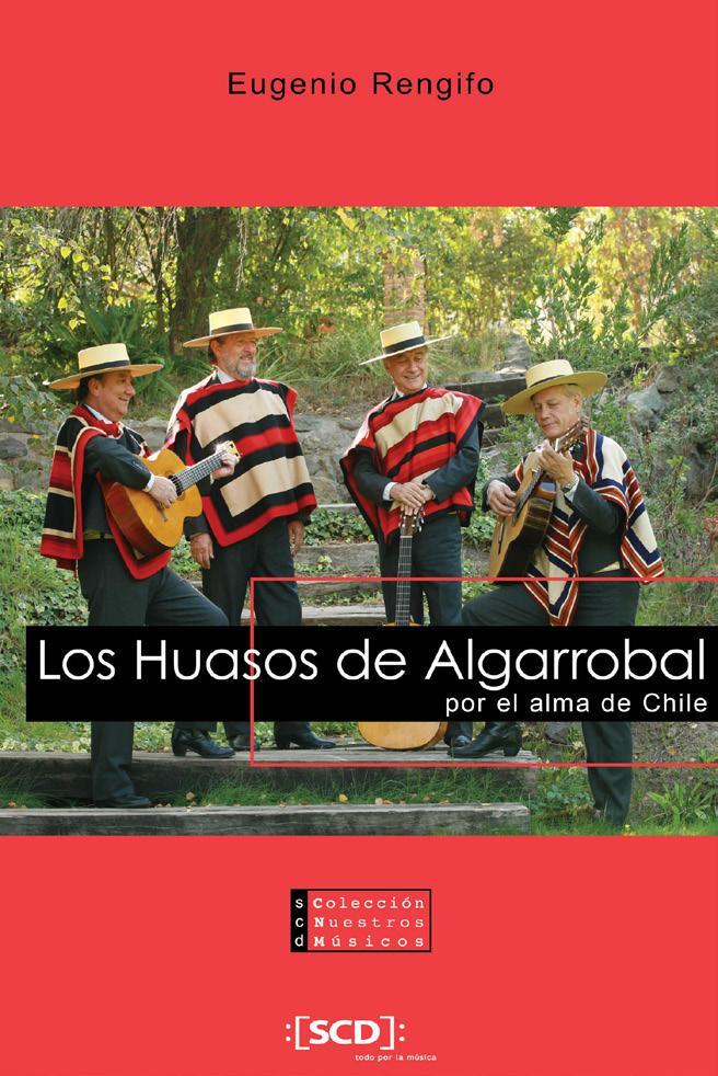 Los Huasos de Algarrobal. Por el alma de Chile