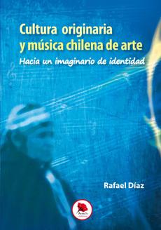 Cultura originaria y música chilena de arte