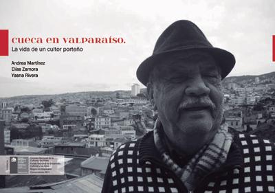 Cueca en Valparaíso. La vida de un cultor porteño