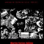 Encantadores de serpientes: Músicos de teatro en Chile 1988-2011