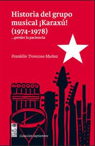 Historia del grupo musical ¡Karaxú! (1974-1978)