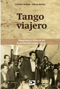 Tango viajero. Orquestas típicas de Valparaíso (1950-1973)