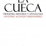 La cueca. Orígenes, historia y antología