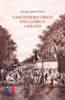 Cancionero lírico folclórico chileno