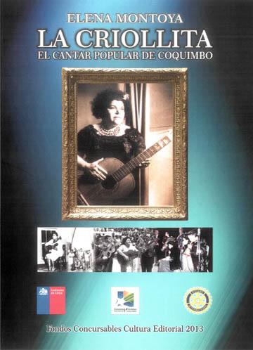 Elena Montoya, La Criollita. El cantar popular de Coquimbo