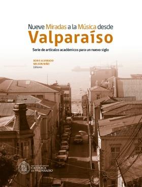 Nueve miradas a la música desde Valparaíso