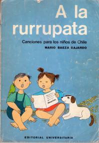 A la rurrupata: canciones para los niños de Chile
