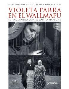 Violeta Parra en el Wallmapu