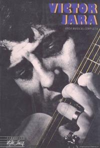 Víctor Jara. Obra musical completa