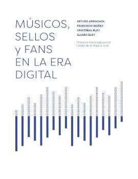 Músicos, sellos y fans en la era digital en Chile