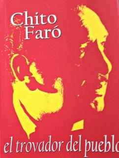 Chito Faró. El trovador del pueblo