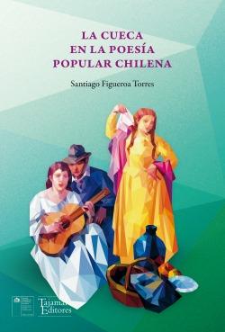 La cueca en la poesía popular chilena
