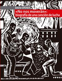 """""""No nos moverán"""": biografía de una canción de lucha"""