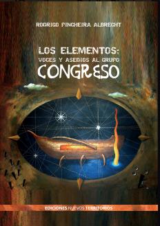 Los elementos. Voces y asedios al grupo Congreso