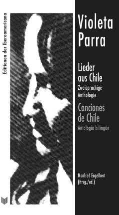 Violeta Parra, Lieder aus Chile