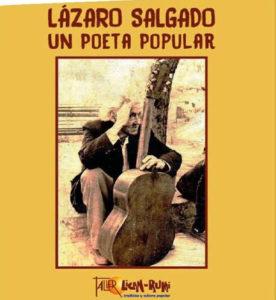 Lázaro Salgado. Un poeta popular