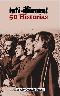 Inti-Illimani. 50 historias