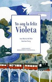 Yo soy la feliz Violeta