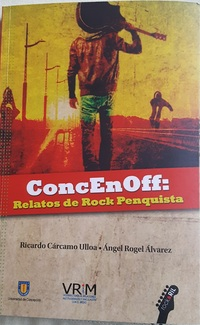 ConcEnOff: Relatos de rock penquista