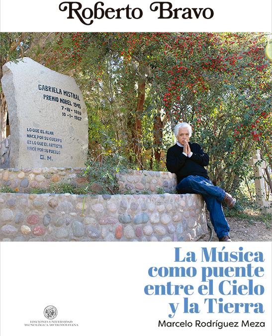 Roberto Bravo. La música como puente entre el cielo y la tierra