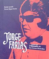 Jorge Farías, el gorrión de los cerros porteños