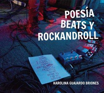 Poesía, beats y rockandroll