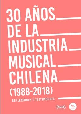 30 años de la industria musical chilena (1988-2018)