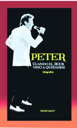 Peter, cuando el rock vino a quedarse