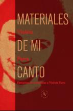 Materiales de mi canto: extractos de entrevistas a Violeta Parra