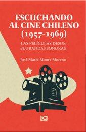 Escuchando al cine chileno (1957-1969)