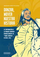 Danzar, mover nuestra historia