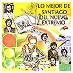 Lo mejor de Santiago del Nuevo Extremo, vol 1