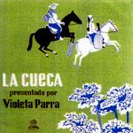 La cueca presentada por Violeta Parra. El folklore de Chile vol. III