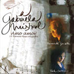 A Gabriela Mistral. Amo amor
